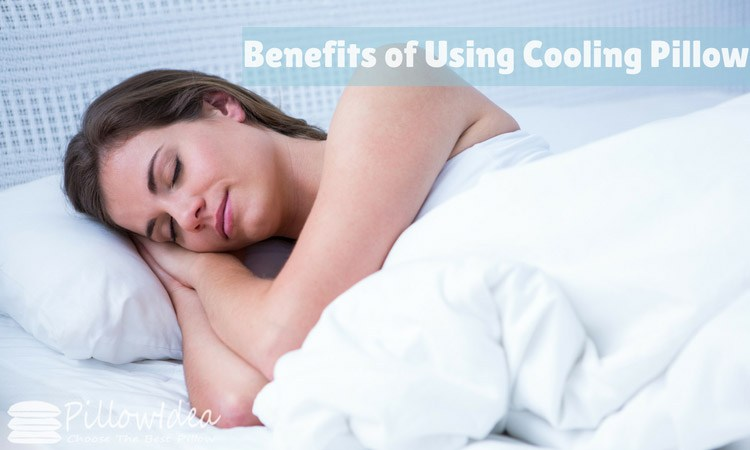 Benefits of Using a Cooling Pillow